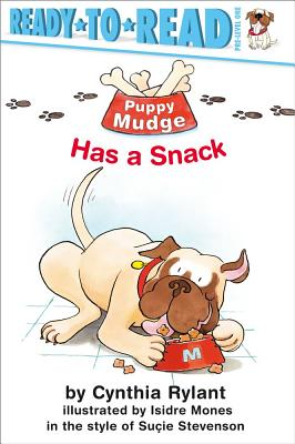 Puppy Mudge Has a Snack - Rylant, Cynthia, and Stevenson, Sucie