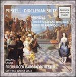 Purcell: Dioclesian Suite; Handel: Concerto Grosso; Il Duello Amoroso