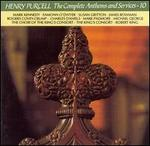 Purcell: The Complete Anthems and Services, Vol. 10