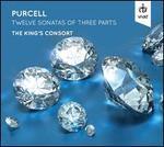 Purcell: Twelve Sonatas of Three Parts
