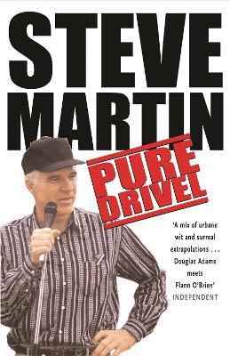 Pure Drivel - Martin, Steve