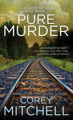 Pure Murder - Mitchell, Corey