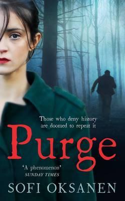 Purge - Oksanen, Sofi, and Rogers, Lola (Translated by)