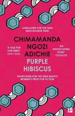 Purple Hibiscus - Ngozi Adichie, Chimamanda