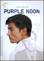 Purple Noon [Criterion Collection] - Ren� Cl�ment