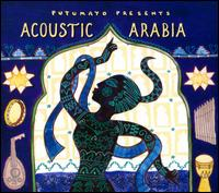 Putumayo Presents: Acoustic Arabia - Various Artists
