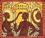 Putumayo Presents: Arabic Groove