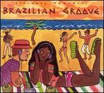 Putumayo Presents: Brazilian Groove