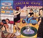 Putumayo Presents: Italian Café