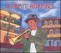 Putumayo Presents: Kermit Ruffins - Kermit Ruffins
