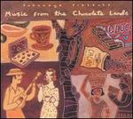 Putumayo Presents: Music from the Chocolate Lands