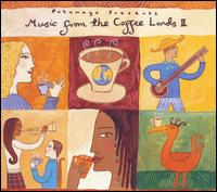 Putumayo Presents: Music From the Coffee Lands, Vol. 2 - Various Artists