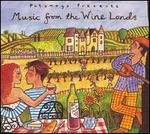 Putumayo Presents: Music from the Wine Lands