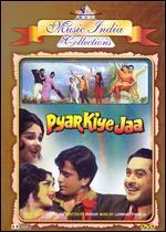 Pyar Kiye Jaa