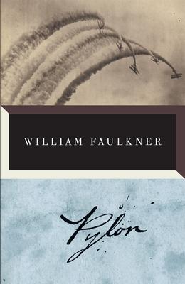 Pylon - Faulkner, William