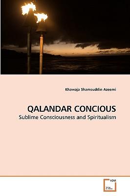 Qalandar Concious - Azeemi, Khawaja Shamsuddin