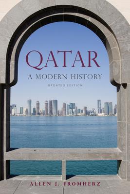 Qatar: A Modern History - Fromherz, Allen J