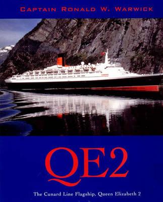 """Qe2"": The Cunard Line Flagship, ""Queen Elizabeth II"" - Warwick, Ronald W"