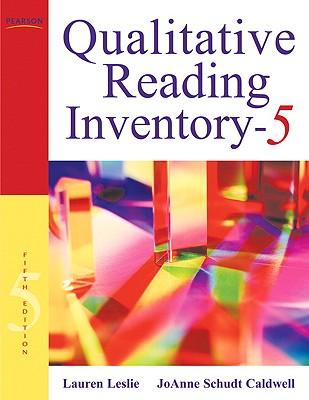 Qualitative Reading Inventory-5 - Leslie, Lauren, and Caldwell, Joanne Schudt, PhD