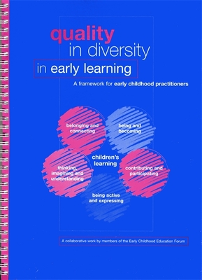 Quality in Diversity in Early Learning: A Framework for Early Childhood Practitioners - Edwards, Helen, PhD, RN, and Early Childhood Forum, and Smith, Pat Gordon (Editor)