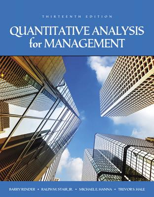 Quantitative Analysis for Management - Render, Barry, and Stair, Ralph M., and Hanna, Michael E.