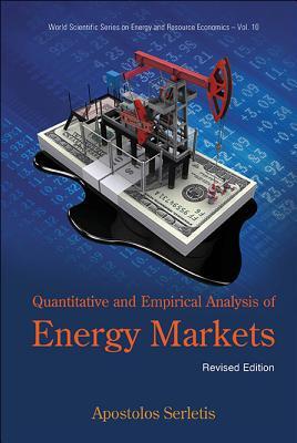 Quantitative and Empirical Analysis of Energy Markets - Serletis, Apostolos