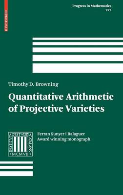 Quantitative Arithmetic of Projective Varieties - Browning, Timothy D