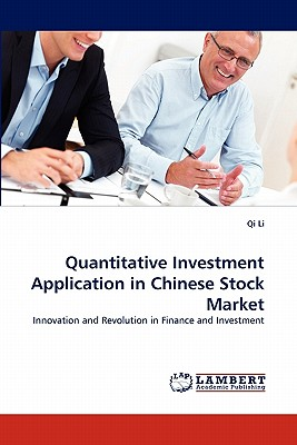 Quantitative Investment Application in Chinese Stock Market - Li, Qi