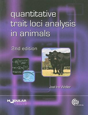 Quantitative Trait Loci Analysis in Animals - Weller, Joel Ira