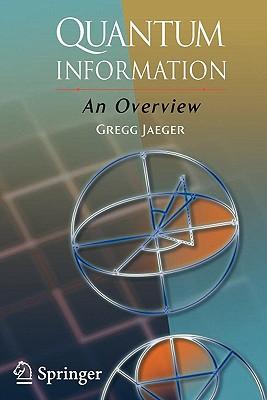 Quantum Information: An Overview - Jaeger, Gregg