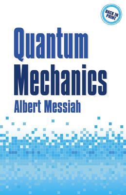 Quantum Mechanics - Messiah, Albert
