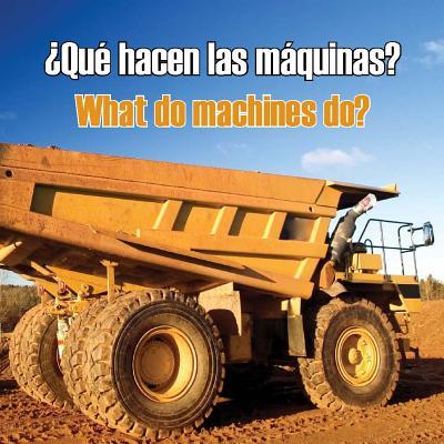 Que hacen Las Maquinas?/What Do Machines Do? - Media, Rourke Educational
