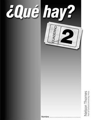 ?Que Hay? Cuaderno 2 - Haylett, Christine, and Pasos, Ariola (Contributions by), and Ramnarine, Anji (Contributions by)