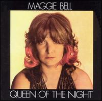 Queen of the Night - Maggie Bell