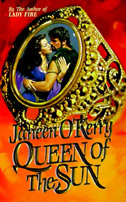 Queen of the Sun - O'Kerry, Janeen