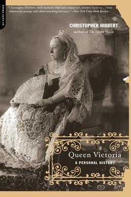 Queen Victoria: A Personal History - Hibbert, Christopher