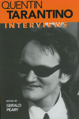 Quentin Tarantino: Interviews - Peary, Gerald (Editor), and Tarantino, Quentin