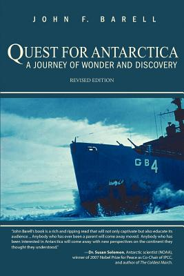 Quest for Antarctica: A Journey of Wonder and Discovery - Barell, John F