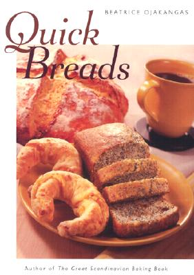 Quick Breads - Ojakangas, Beatrice