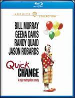 Quick Change [Blu-ray] - Bill Murray; Howard Franklin