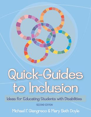 Quick Guides to Inclusion: Ideas for Educating Students with Disabilities - Giangreco, Michael (Editor)