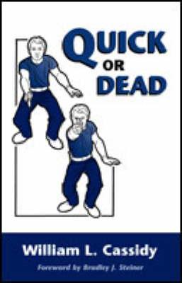 Quick or Dead - Cassidy, William