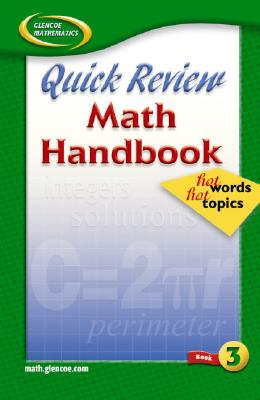 Quick Review Math Handbook Book 3: Hot Words, Hot Topics - McGraw-Hill/Glencoe (Creator)