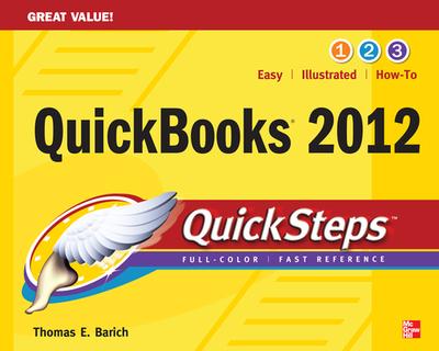 QuickBooks 2012 QuickSteps - Barich, Thomas A