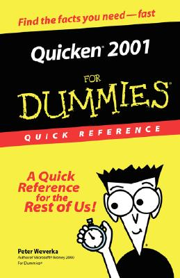 Quicken? 2001 for Dummies? Quick Reference - Weverka, Peter