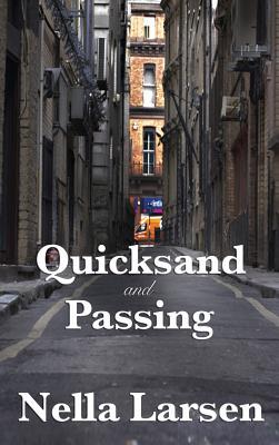 Quicksand and Passing - Larsen, Nella