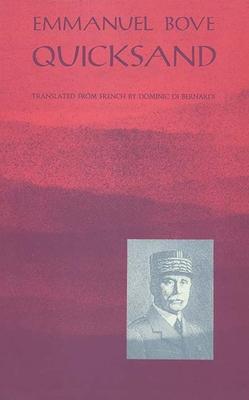 Quicksand - Bove, Emmanuel, and Di Bernardi, Dominic (Translated by)