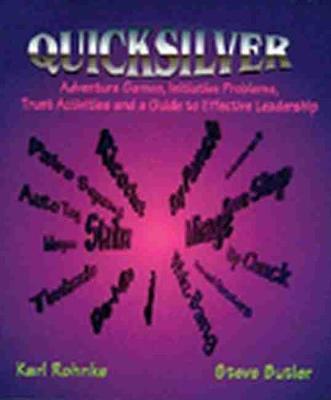Quicksilver - Rohnke, Karl, and Butler, Steve, and Butter, Steve