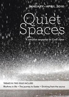 Quiet Spaces January - April 2016: A Creative Response to God's Love - Smith, Sally (Editor)