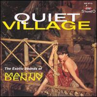 Quiet Village/The Enchanted Sea - Martin Denny